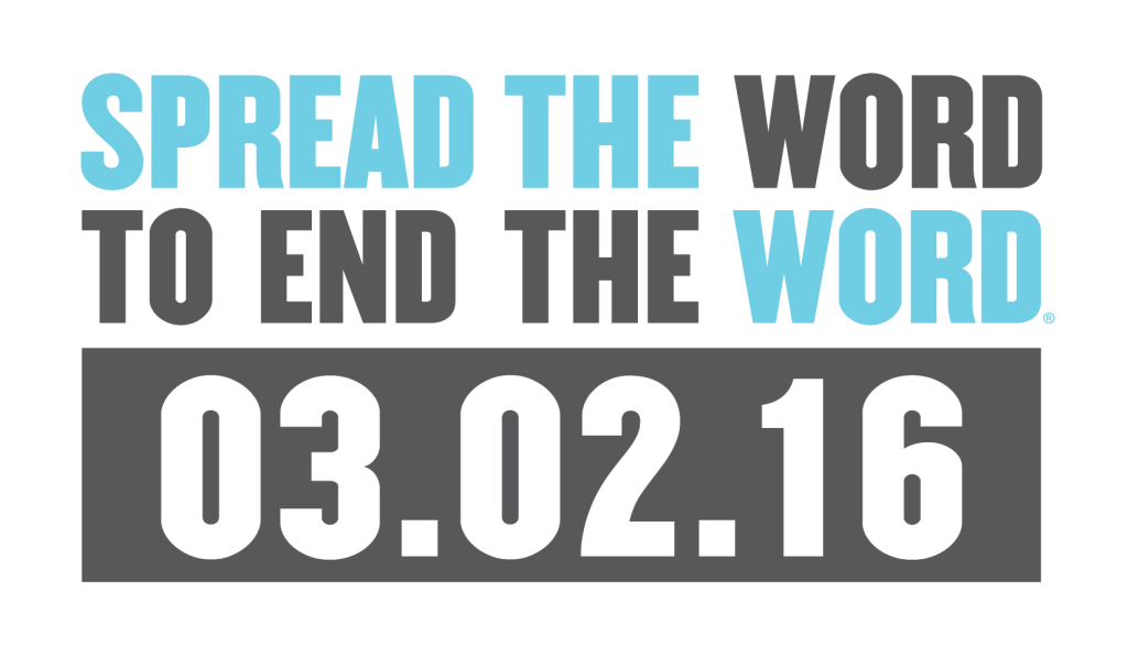 Spread the Word to End the Word - 3.2.16
